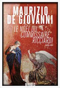Maurizio DE GIOVANNI - Commissaire Ricciardi - 06 - Le Noel du commissaire Ricciardi