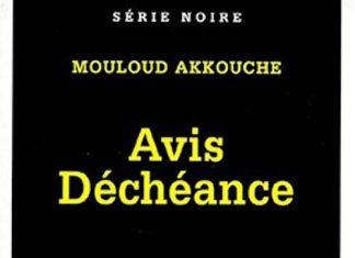 Mouloud AKKOUCHE - Avis decheance