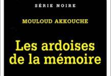 Mouloud AKKOUCHE - Les ardoises de la memoire