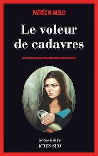 Patricia MELO - Le voleur de cadavres