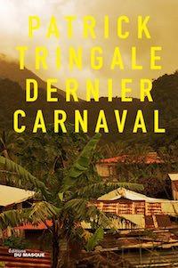 Patrick TRINGALE - Dernier Carnaval