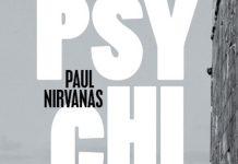 Paul NIRVANAS - Psychiko -