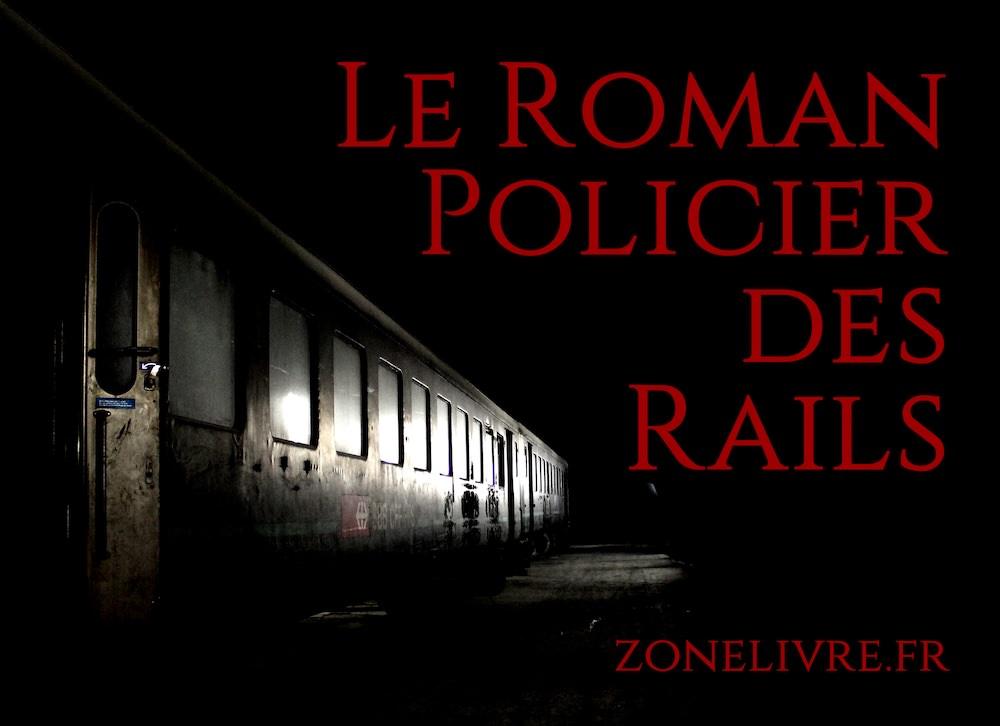 Roman policier des rails (train)