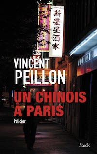 Vincent PEILLON - Un chinois a Paris