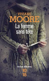 Viviane MOORE - Serie Alchemia - 01 - La femme sans tete