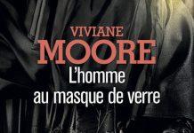Viviane MOORE - Serie Alchemia - 02 - homme au masque de verre
