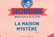 Vivianne PERRET - Houdini magicien et detective - 04 - La maison mystere