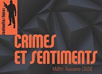 Alassane CISSE - Les sentinelles noires - 02 - Crimes et sentiments