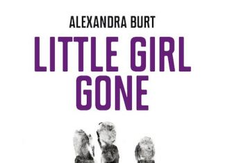 Alexandra BURT - Little girl gone