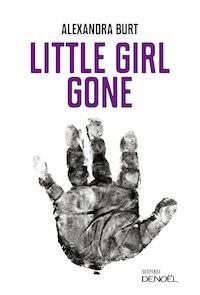 Alexandra BURT - Little girl gone