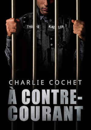 Charlie COCHET - Thirds – 05 – contre-courant
