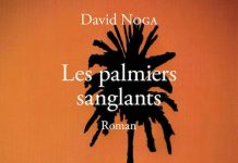David NOGA - Les palmiers sanglants
