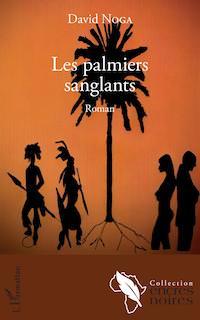 David NOGA - Les palmiers sanglants