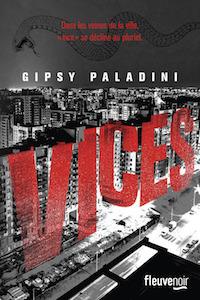 Gipsy PALADINI - Vices