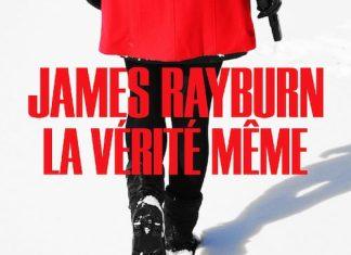 James RAYBURN - La verite meme