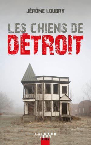 Jerome LOUBRY - chiens de Detroit