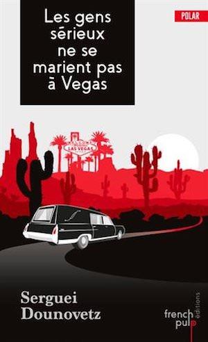 Les gens sarieux ne se marient pas Vegas