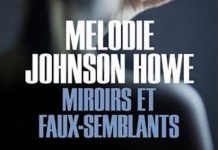Melodie JOHNSON HOWE - Miroirs et faux-semblants