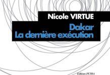 Nicole VIRTUE - Dakar la derniere execution