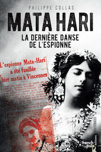 Philippe COLAS - Mata-Hari la derniere danse de espionne