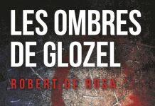 Robert DE ROSA - Les ombres de Glozel -