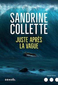 Sandrine COLLETTE - Juste apres la vague