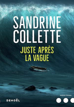 Sandrine COLLETTE - Juste apres vague