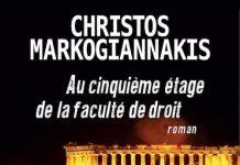 Christos MARKOGIANNAKIS - Au cinquieme etage de la faculte de droit
