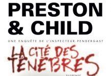 Douglas PRESTON et Lincoln CHILD - Cycle Pendergast – La cite des tenebres -