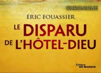 Eric FOUASSIER : Le disparu de l'Hôtel-Dieu