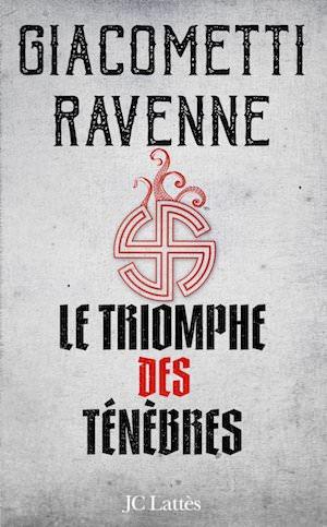 Eric GIACOMETTI - Jacques RAVENNE- Le triomphe des tenebres