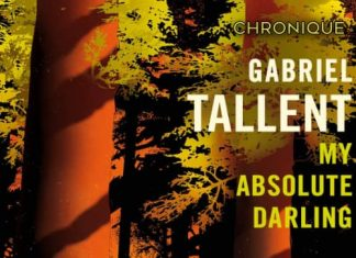 Gabriel TALLENT : My absolute Darling