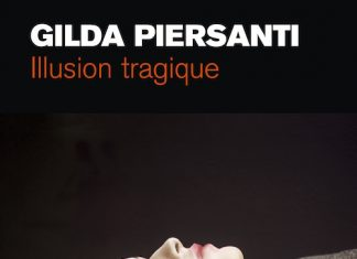 Gilda PIERSANTI - Illusion tragique