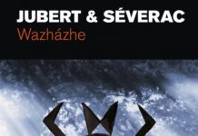 Herve JUBERT et Benoit SEVERAC - Wazhazhe