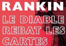 Ian RANKIN - Inspecteur John Rebus - 21 - Le diable rebat les cartes