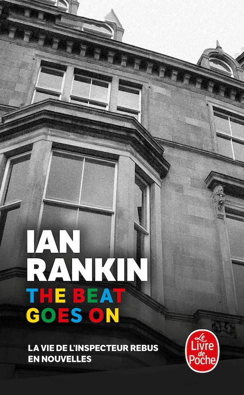 Ian RANKIN -Inspecteur John Rebus - The beat goes on