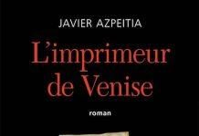Javier AZPEITIA - imprimeur de Venise