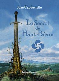 Jean CAPDEVIELLE - Le secret du Haut-Bearn