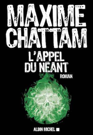 Maxime CHATTAM -appel du neant