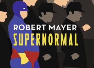 Robert MAYER - Supernormal
