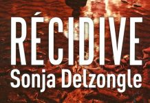 Sonja DELZONGLE - Recidive