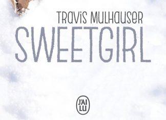 Travis MULHAUSER - Sweetgirl
