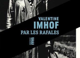 Valentine IMHOF - Par les rafales -