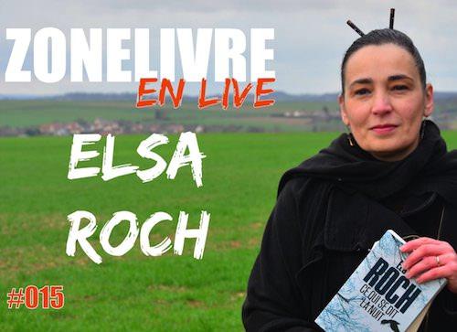 Zonelivre en Live - Elsa Roch -