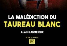 Alain LABORIEUX - La malediction du taureau blanc