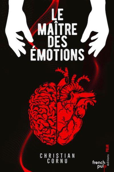 Christian CORNU - Le maitre des emotions