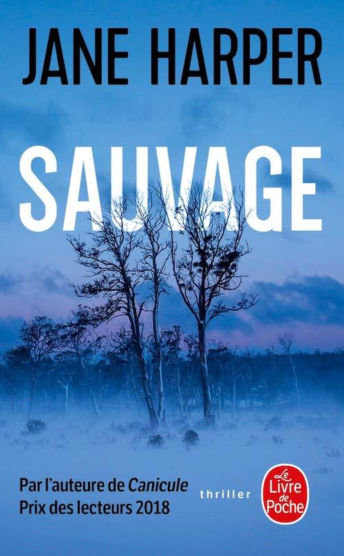 Jane HARPER : Sauvage