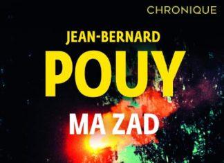 Jean-Bernard POUY : Ma ZAD