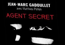 Jean-Marc GADOULLET - Agent secret