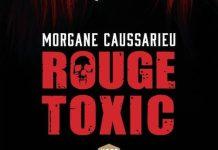 Morgane CAUSSARIEU - Rouge toxic